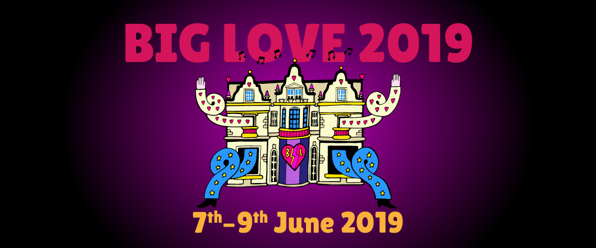 Big Love 2019 dates announced.