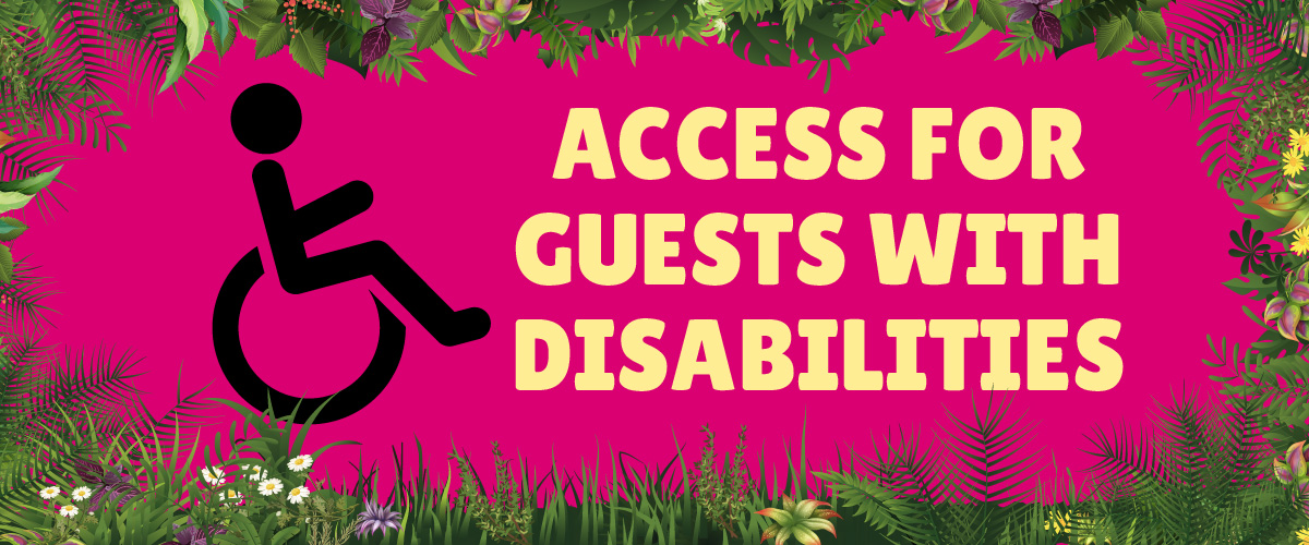 Access for disabled guests.